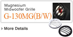 Magnesium Midwoofer Grille G-130MG(B/W)